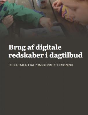 brug-af-digitale-redskaber-i-dagtilbud-_haandbog_dec2015_pdf