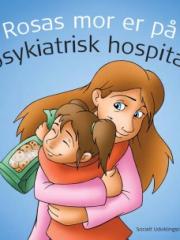 rosas-mor-er-paa-psykiatrisk-hospital